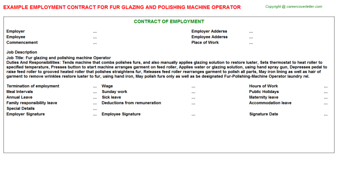 Fur glazing and polishing machine Operator Employment Contract Template
