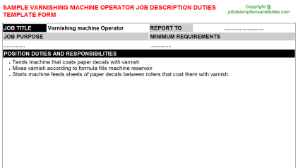Varnishing machine Operator Job Description Duties Template